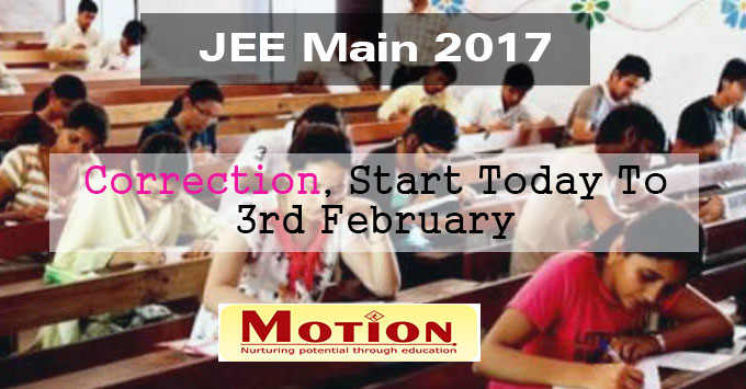 JEE Main 2017 Correction