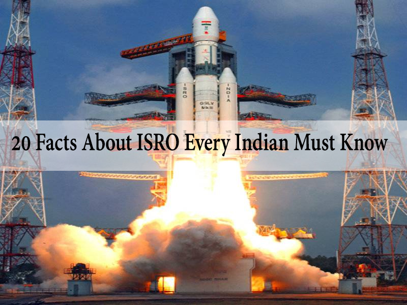 20 Facts about ISRO Every Indian Must Know