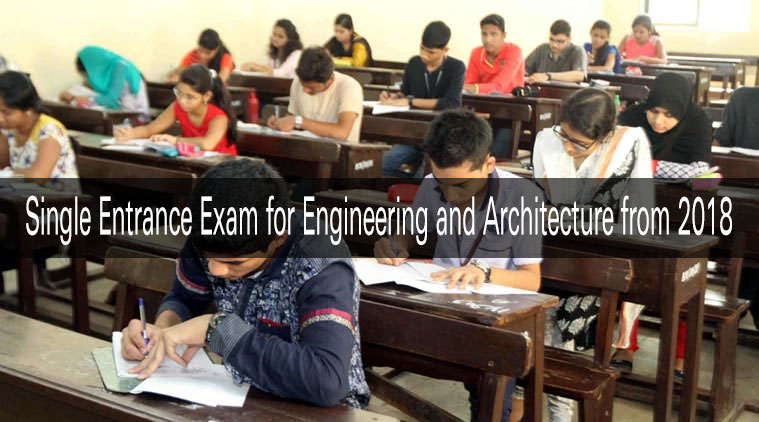 Single Entrance Exam for Engineering and Architecture from 2018
