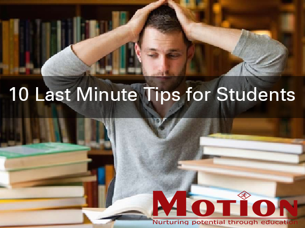 Last Minute Tips for Students
