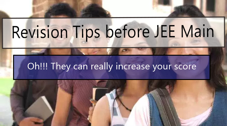 Revision Tips before JEE Main