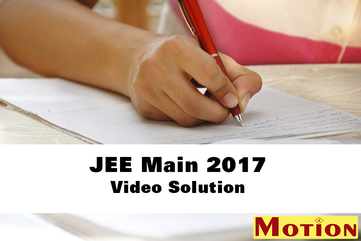 JEE Main 2017 Video Solution