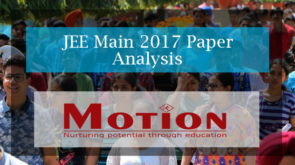 JEE Main 2017 Paper Analysis