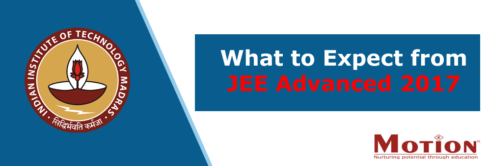 What to expect from JEE Advanced 2017