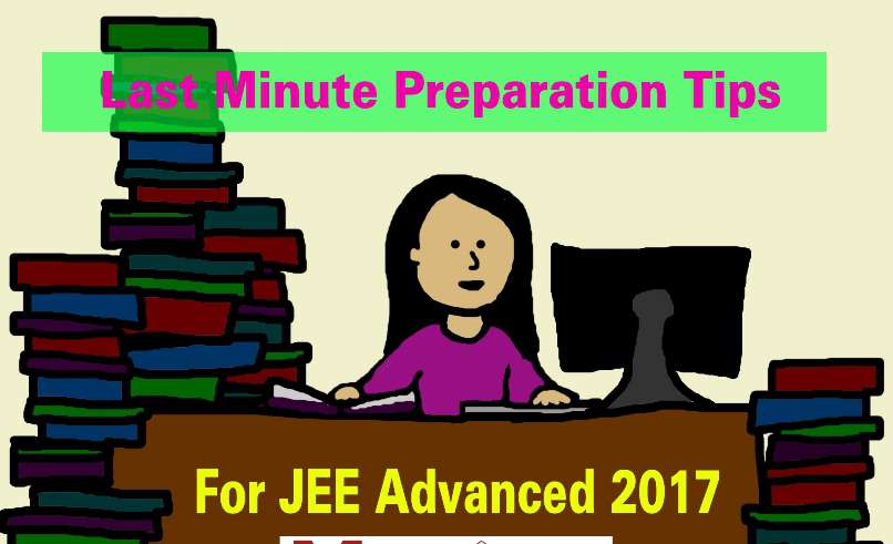 Preparation Tips for JEE Advanced 2017