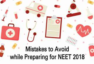 Mistakes to Avoid while Preparing for NEET 2018