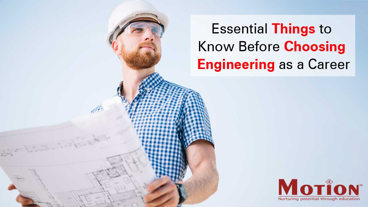 Essential Things to Know Before Choosing Engineering as a Career