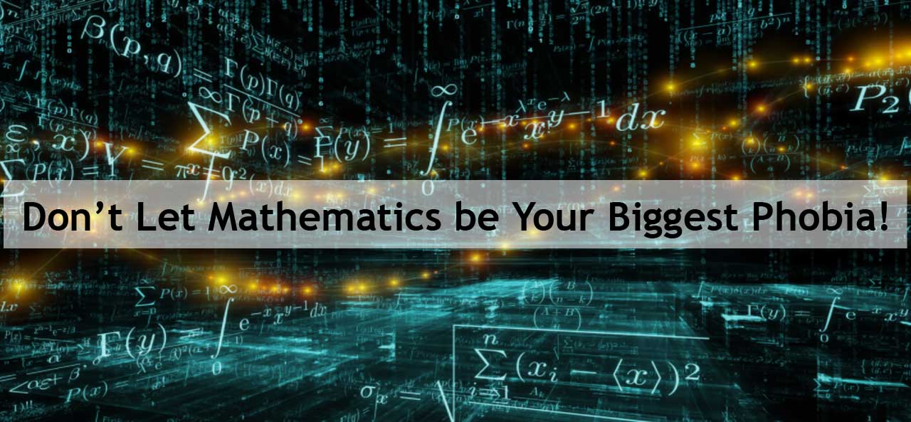 Dont-Let-Mathematics-be-Your-Biggest-Phobia